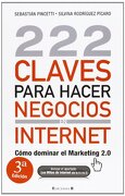 222 claves para hacer negocios en internet / 222 keys to doing business online - silvina rodriguez - spanish pubs llc
