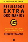 Resultados Extraordinarios - Bernardo Stamateas - Ediciones B
