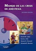 Manejo de las Crisis en Anestesia - David M. Gaba - Elsevier
