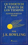Quidditch a Traves de los Tiempos - J. K. Rowling - Salamandra