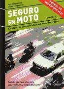 Seguro en Moto: Las Claves de la Seguridad Para el Motorista Urbano - Joan Campsolinas Dresaire,Carles Campsolinas Dresaire - Omega
