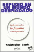 Refugio En Un Mundo Despiadado : Reflexión Sobre La Familia Contemporánea (econobook (gedisa)) - Christopher Lasch - Editorial Gedisa, S.a.
