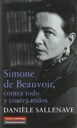 Simone de Beauvoir. Contra Todo y Contra Todos - Danièle Sallenave - Galaxia Gutenberg