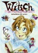 Witch 9. sombras de agua (Witch (planeta Junior)) - Disney. Witch - Planeta