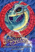 escuela de dragones 2. desafiando la tormenta - salamandra drake,p. (1927- ) (trad.) rozarena - alfaguara