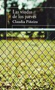 Las Viudas De Los Jueves (hispanica) - Claudia Piñeiro - Alfaguara