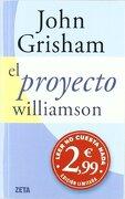Proyecto Williamson (Best Seller Zeta Bolsillo) - John Grisham - Zeta Bolsillo
