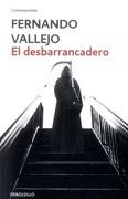 El desbarrancadero (libro en Espanol) - Vallejo Rend�n, Fernando - DEBOLS!LLO