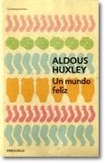 Un Mundo Feliz - Aldous Huxley - Debols!Llo