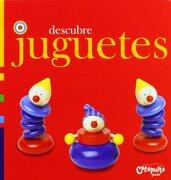 Descubre Juguetes - CATAPULTA - Catapulta Editores
