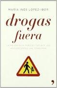 Drogas fuera (Vivir Mejor) - María López-Ibor - Temas de Hoy