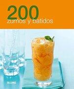 200 Zumos y Batidos - Varios Autores - Blume