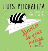 Diario de una Pulga - Luis Piedrahita - Planeta Lector