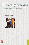 Disfraces y Extravios - Miguel Giusti - Fondo De Cultura Económica