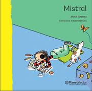 Mistral - Javier Sobrino - Planeta Lector