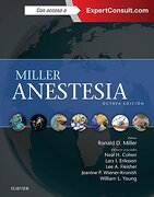 Miller. Anestesia + Expertconsult 8 Ed. © 2015 - Ronald D. Miller,md, Phd, Frca Lars I. Eriksson,md, Facc Lee A Fleisher,md Jeanine P. Wiener-kronish,md, Ms, Mph Neal H Cohen - Elsevier España, S.l.u.