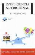 Inteligencia nutricional (Plataforma Actual) - Dra. Magda Carlas Angelats - Plataforma Editorial