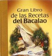 gran libro de las recetas de bacalao -  - euroimpala, s.l. editores