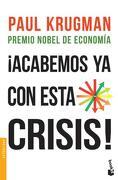 Acabemos ya con Esta Crisis - Krugman Paul R. - Paidos