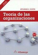 Teoria de las Organizaciones - Alfaomega Grupo Editor - Tinta Fresca / Alfaomega