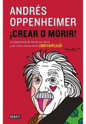 Crear o Morir - Andres Oppenheimer - Sudamericana
