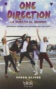 One Direction: La Vuelta Al Mundo - Sarah Oliver - B DE BLOCK