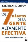 Los 7 Habitos de la Gente Altamente Efectiva. Edicion Revisada y Actualizada - Covey Stephen R. - Paidos