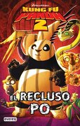 Kung Fu Panda 2. El recluso Po. Cómic 2 - Dreamworks Animation SKG. - Everest