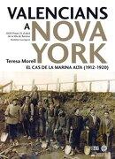 valencians a nova york - teresa morell moll - edicions 96 s.l.