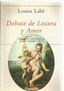 Debate de Locura y Amor - Louise Labé - Hiperión