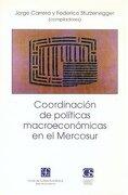 coordinacion de politicas macro - carrea j. y sturzenegger f. - fce(argentina)