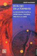 EN EL OJO DE LA TORMENTA - Mario Rapoport - Fondo de Cultura Económica