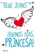 Buenos Días Princesa - Blue Jeans - Planeta