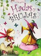 Hadas y Brujas - Sandra Aguilar - Libsa
