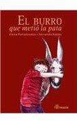 el burro que metio la pata/ the donkey who put his foot in his mouth - elena poniatowska - advanced marketing s de rl de cv
