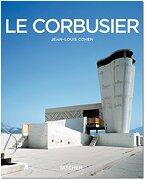 Le Corbusier (Taschen Basic Art Series) - Prof. Jean-Louis Cohen - Taschen