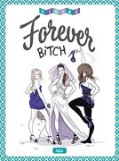 Forever Bitch - Aa. Vv. - Planeta Deagostini Cómics