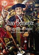 Juan Belmonte, por las caras del tiempo - Jesús Cuesta Arana - Algaida