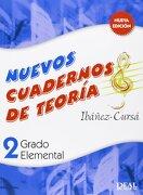 Cuadernos de Teoría, Grado Elemental Volumen 2 (rm Teoria de la Musica) - Amando Ibáñez Mayor; Dionisio Cursá De Pedro - Real Musical