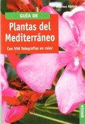 Guia Plantas del Mediterraneo - Andreas Bärtels - Omega
