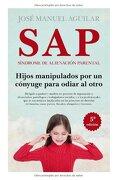 Sap: Sindorme Alienacion Parental - Jose Manuel Aguilar - Almuzara