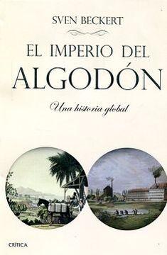 portada EL IMPERIO DEL ALGODON UNA HISTORIA GLOBAL