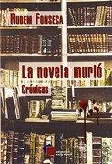 La Novela Murio - Rubem Fonseca - Ediciones Cal Y Arena