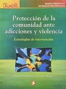 proteccion de la comunidad ante adiciones y violencia - jorge llanes - pax