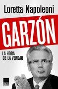 Garzon la Hora de la Verdad - Loretta Napoleoni - Principal De Los Libros