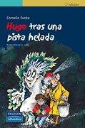 Hugo Tras una Pista Helada - Cornelia Funke - Alhambra