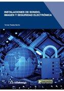 Instalaciones de Sonido Imagen y Seguridad Electronica - Alfaomega Grupo Editor - Alfaomega