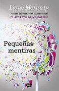 Pequeñas Grandes Mentiras - Liane Moriarty - Penguin Random House