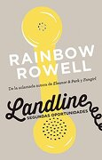 Landline. Segundas Oportunidades - Rainbow Rowell - Alfaguara