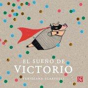 El Sueño De Victorio - Veridiana Scarpelli -